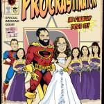THE PROCRASTINATOR SPECIAL WEDDING ISSUE!
